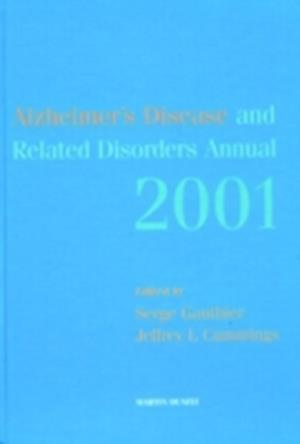 Alzheimer's Disease and Related Disorders Annual - 2001 af Gauthier