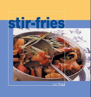 Bog, hardback Stir-fries af Liz Trigg
