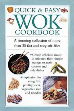 Bog, hardback Quick and Easy Wok Cookbook af Southwater Publishing