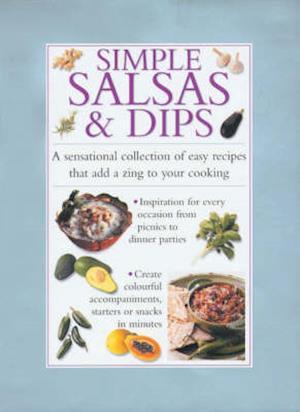Bog, hardback Simple Salsas and Dips af Valerie Ferguson