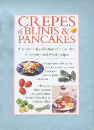 Bog, hardback Crepes, Blinis, Pancakes af Essentials Cook's