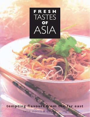 Bog, hardback Fresh Tastes of Asia af Sallie Morris