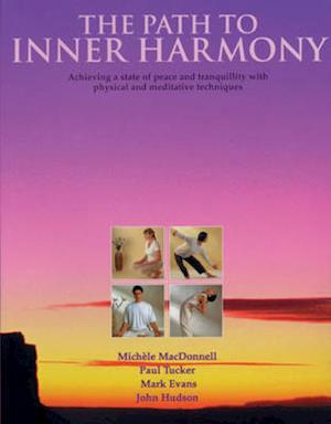 Bog, paperback The Path to Inner Harmony af Mark Evans