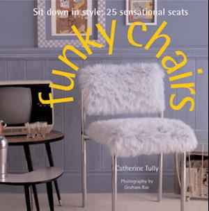 Bog, paperback Funky Chairs af Catherine Tully