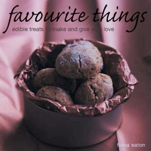 Bog, paperback Favourite Things to Give and Eat af Fiona Eaton
