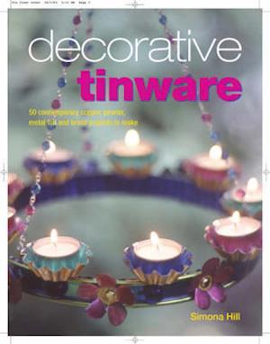 Bog, paperback Decorative Tinware af Simona Hill