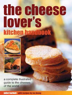 Bog, paperback The Cheese Lover's Kitchen Handbook af Juliet Harbutt