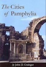 The Cities of Pamphylia af John D Grainger