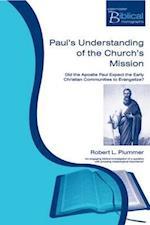 Paul's Understanding of the Church's Mission af Robert L. Plummer