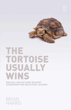 The Tortoise Usually Wins af Brian Harris