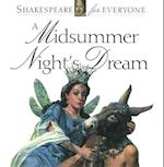 A Midsummer Night's Dream (Shakespeare for Everyone)