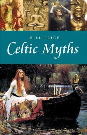 Celtic Myths af Bill Price