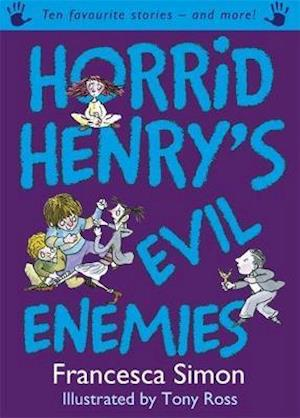 Horrid Henry's Evil Enemies af Francesca Simon, Tony Ross