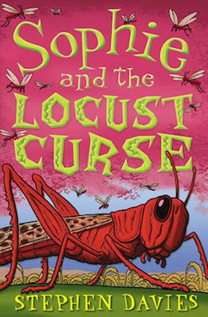 Sophie and the Locust Curse af Stephen Davies