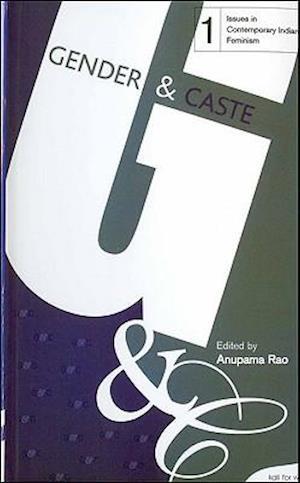 Gender and Caste af Anupama Rao