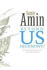 Beyond US Hegemony? af Samir Amin