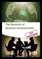 The Dynamics of Business Communication af Graham Lawler, John Kennedy