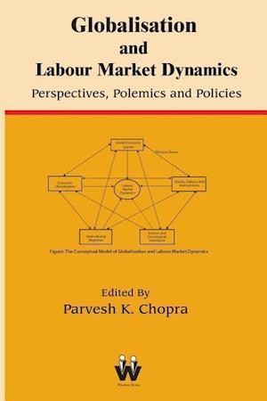 Bog, paperback Globalisation and Labour Market Dynamics