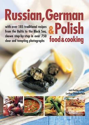 Russian, German & Polish Food & Cooking af Lesley Chamberlain