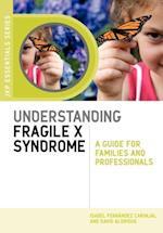 Understanding Fragile X Syndrome (Jkp Essentials)