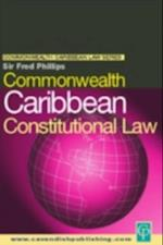 Commonwealth Caribbean Constitutional Law af Fred Phillips