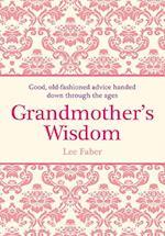 Grandmother's Wisdom af David Woodroffe, Lee Faber