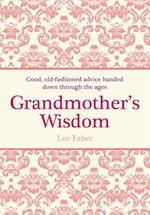 Grandmother's Wisdom af Lee Faber