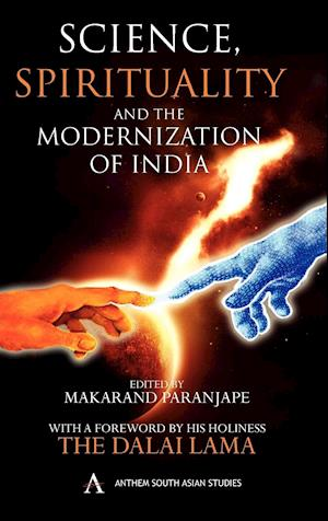 Science, Spirituality and the Modernization of India af Makarand R Paranjape