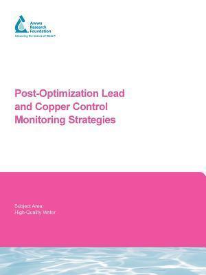 Post- Optimization Lead and Copper Control Monitoring Strategies af B. Murphy, G. Kirmeyer, A. Sandvig