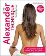 The Alexander Technique Workbook af Richard Brennan