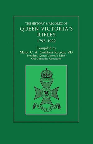 Bog, paperback History & Records of Queen Victoria's Rifles 1792-1922 Volume One af Maj C a Cuthbert Keeson VD