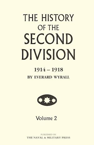Bog, paperback History of the Second Division 1914 - 1918 Volume Two af Everard Wyrall