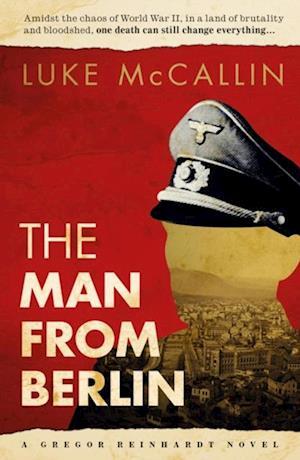 Man from Berlin af Luke Mccallin