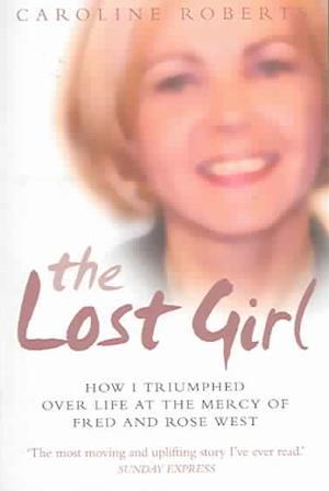 The Lost Girl af Caroline Roberts, Stephen Richards