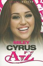 Miley Cyrus A-Z