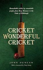 Cricket, Wonderful Cricket af John Duncan