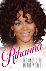 Rihanna - The Only Girl in the World