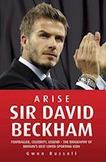 Arise Sir David Beckham af Gwen Russell