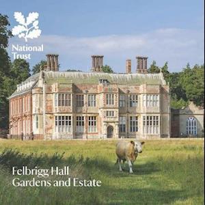 Bog, paperback Felbrigg Hall, Gardens and Estate af Oliver Garnett