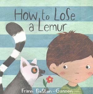 How to Lose a Lemur af Frann Preston-Gannon