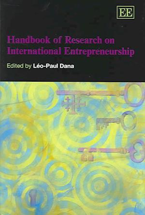 Handbook of Research on International Entrepreneurship af Leo Paul Dana