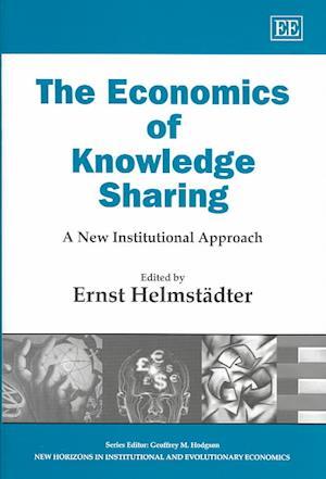 The Economics of Knowledge Sharing af Ernst Helmstadter