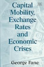 Capital Mobility, Exchange Rates and Economic Crises af George Fane