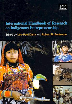 International Handbook of Research on Indigenous Entrepreneurship af Leo Paul Dana