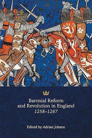 Bog, hardback Baronial Reform and Revolution in England, 1258-1267 af Adrian Jobson