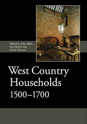 West Country Households, 1500-1700 af David Dawson
