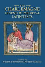 The Charlemagne Legend in Medieval Latin Texts (Bristol Studies in Medieval Cultures, nr. )