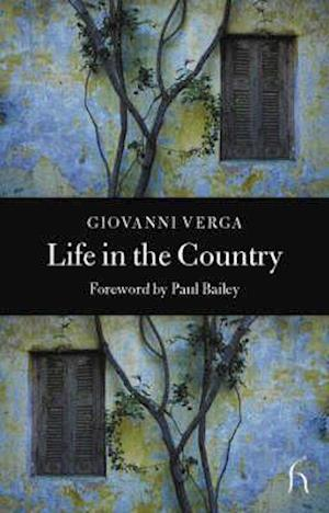 Life in the Country af Giovanni Verga, J G Nichols, Paul Bailey