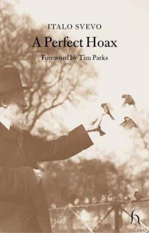 A Perfect Hoax af J G Nichols, T Parks, Italo Svevo