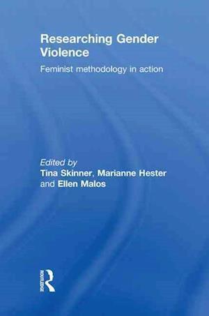Researching Gender Violence af Tina Skinner